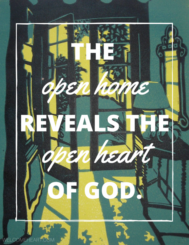 The open home reveals the open heart of God. #freeprintable