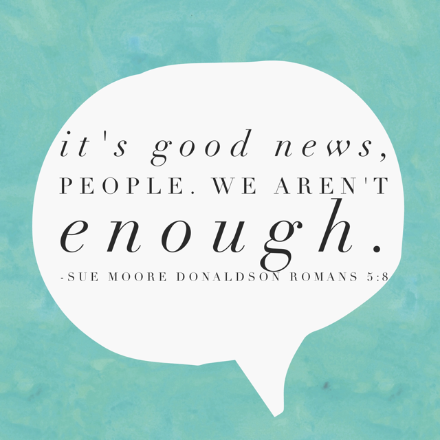"""""""You Are Enough!"""" (Where in the Sam Hill Did That Come From?)"""